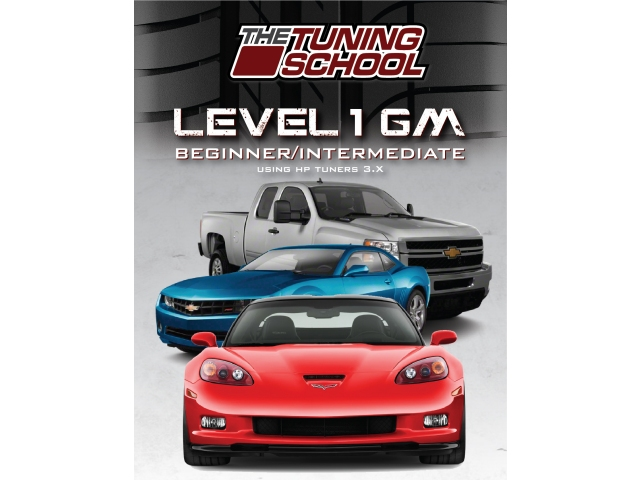 THE TUNING SCHOOL: GM Tuning Using HP TUNERS Software Level 1